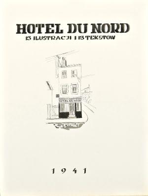 BRZESKI Janusz Maria Hotel du Nord (1941)