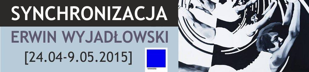 Wystawa Erwina Wyjadłwskiego
