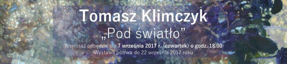 Wystawa Tomasza Klimczyka